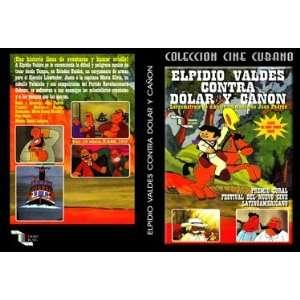 Elpidio Valdes vs.Dolar y Cañon DVD animado cubano