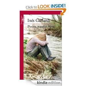 Piedra, papel o tijera (Spanish Edition): Inés Garland: