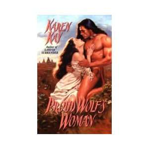 Proud Wolfs Woman (9780380779970) Karen Kay Books