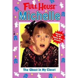 The Ghost in My Closet (Full House Michelle
