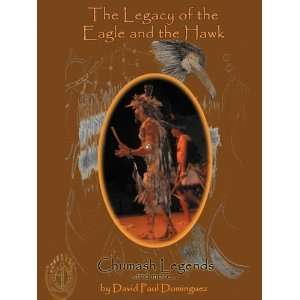 The Legacy of the Eagle and the Hawk [Paperback]: David