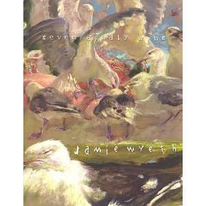 Seven Deadly Sins and Recent Works by Jamie Wyeth. March 14   April 18