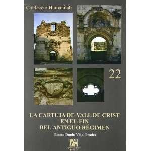 (Spanish Edition) (9788480215541): Emma Dunia Vidal Prades: Books