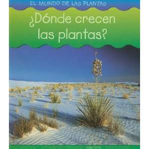 ¿Dónde crecen las plantas? (El Mundo De Las Plantas
