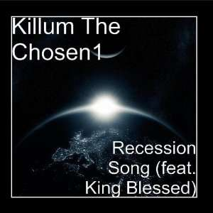 Recession Song (feat. King Blessed) Music