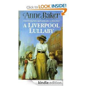 Liverpool Lullaby: Anne Baker:  Kindle Store