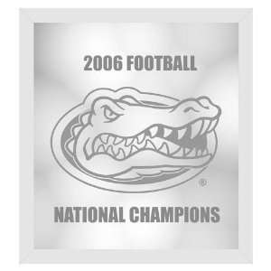 Florida Gators 2006 Football National Champions Etched Wall Mirror