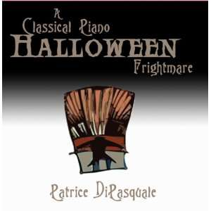 A Classical Piano Halloween Frightmare Patrice DiPasquale Music