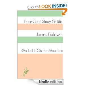 Go Tell It On the Mountain (A BookCaps Study Guide) BookCaps