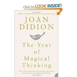 The Year of Magical Thinking (9780007216857): Joan Didion