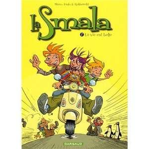 La Smala, Tome 8 (French Edition) (9782505001362): Marco