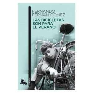 Las Bicicletas son para el Verano (9788467035469): Books