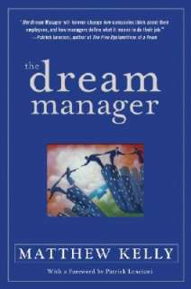 The Dream Manager by Matthew Kelly   Reviews, Description & more