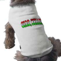ciao, bella! dog shirt by Joee3030