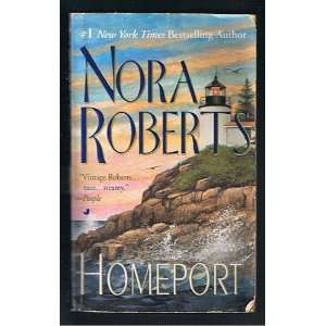 Homeport Nora Roberts Books