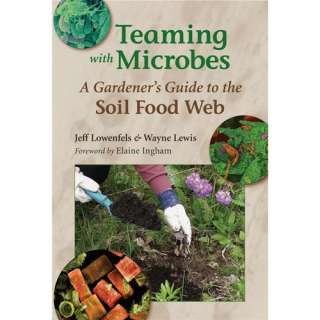 Guide to the Soil Food Web, Lowenfels, Jeff: Home, Hobbies & Garden