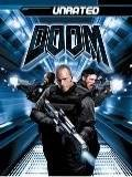 Doom (Unrated) Dwayne Johnson, Karl Urban, Rosamund Pike