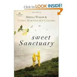 Sweet Sanctuary (Women of Faith (Thomas Nelson)): Sheila