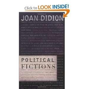 Political Fictions (9780375413384) Joan Didion Books