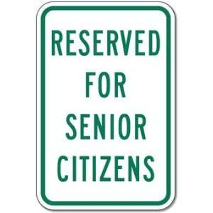 Reserved For Senior Citizens Parking Signs   12x18: Home